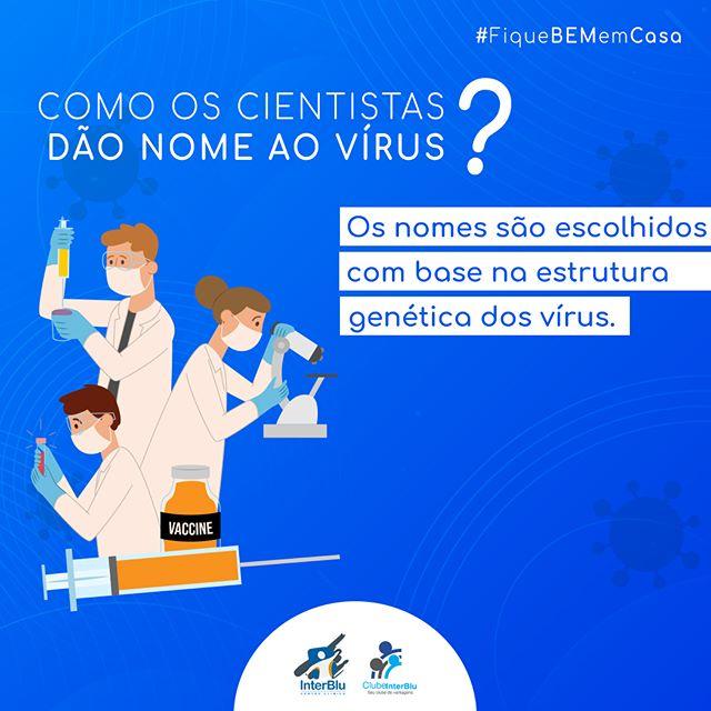 Como os cientistas dão nome ao vírus?